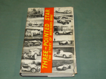 THREE POINTED STAR - THE STORY OF MERCEDES-BENZ. Scott-Moncreiff & Nixon (1955 1st ed) copy jacket